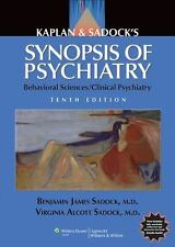 Kaplan and Sadock's Synopsis of Psychiatry: Behavioral Sciences/Clinical Psychi