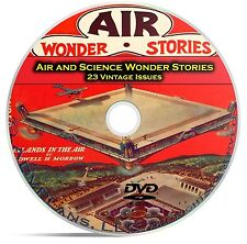 Air and Science Wonder Stories, 23 Classic Pulp Magazine Science Fiction DVD C36