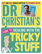 Dr Christian's Guide to Dealing with the Tricky Stuff BRAND NEW BOOK (Paperback)