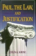 Paul, the Law, and Justification by Colin G. Kruse (1997, Paperback)