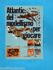 TOP977-PUBBLICITA'/ADVERTISING-1977- ATLANTIC - MODELLINI DI AEREI