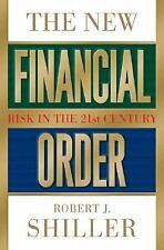 The New Financial Order: Risk in the 21st Century, Robert J. Shiller, Princeton