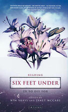 "Reading ""Six Feet Under"", Kim Akass"