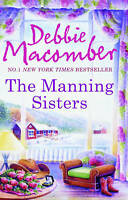 The Manning Sisters by Debbie Macomber (Paperback)