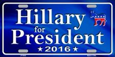 PLAQUE DE VOITURE AMERICAINE- HILLARY FOR PRESIDENT-CLINTON-DECO/ ELECTIONS USA