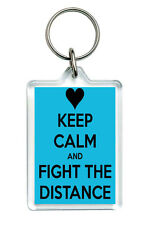 """Keep Calm And Fight...""  Long Distance Relationship Keep Calm Home Keyring Gift"