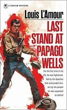 Last Stand at Papago Wells [Mass Market Paperback] [Jul 01, 1986] L'Amour, Louis