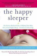2-DAY SHIPPING | The Happy Sleeper: The Science-Backed Guide to Helpi, PAPERBACK