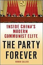 fine ist ed book 2013 INSIDE CHINA'S MODERN COMMUNIST ELITE  by Rowan Callick