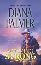 Wyoming Strong by Diana Palmer (Wyoming Men #4) (2014, Paperback) FF1696