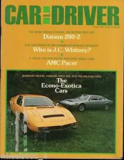 Car and Driver June 1975 Maserati Merak Ferrari Dino Datsun 280Z AMC Pacer