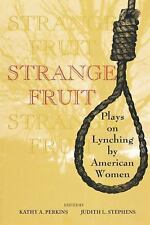 Strange Fruit : Plays on Lynching by American Women (1998, Paperback)
