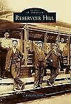 Reservoir Hill (Maryland) by Kelly Dale Terrill (2013) Images of America Series
