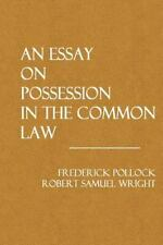 An Essay on Possession in the Common Law by Frederick Pollock and Robert...