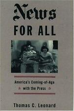 G, News for All: America's Coming-of-Age with the Press, Leonard, Thomas C., 019
