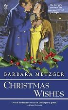 Christmas Wishes (Signet Eclipse) by Barbara Metzger