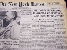 1945 SEPT 11 NEW YORK TIMES - ARREST OF EX-PREMIER TOJO IS ORDERED - NT 264