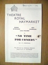 Theatre Royal Programme 1940-D Wynyard,R Harrison,L Palmer in NO TIME FOR COMEDY