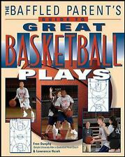 The Baffled Parent's Guide to Great Basketball Plays by Lawrence Hsieh and...