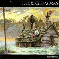 THE ICICLE WORKS Seven Horses Vinyl Record 7 Inch Beggars Banquet BEG 142 1985
