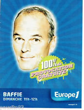 PUBLICITE ADVERTISING 115  2007  LAURENT BAFFIE sur Europe 1 radio provocation
