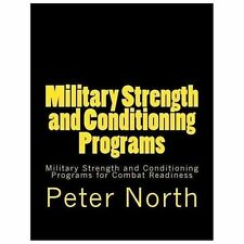 Military Strength and Conditioning Programs : Military Strength and...