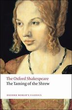 The Taming of the Shrew: The Oxford Shakespeare (Oxford World's Classics)