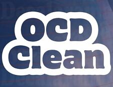 OCD CLEAN Funny Novelty Modified Show Car/Van/Bumper/Window Vinyl Sticker/Decal