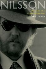 Nilsson : The Life of a Singer-Songwriter by Alyn Shipton (2013, Hardcover)