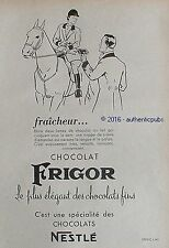 PUBLICITE NESTLE CHOCOLAT FRIGOR CAVALIERE CHEVAL DE 1952 FRENCH AD PUB ANIMAL