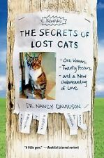 The Secrets of Lost Cats : One Woman, Twenty Posters, and a New Understanding...