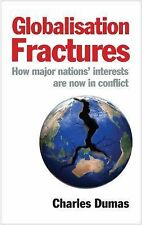 Globalisation Fractures: How Major Nations' Interests Are Now In Conflict