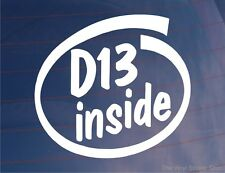 D13 INSIDE Novelty Car/Window/Bumper Sticker/Decal - Ideal For Honda Civic/CRX