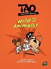 Tao, the Little Samurai 5: Wild Animals!