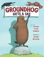 Groundhog Gets a Say-ExLibrary