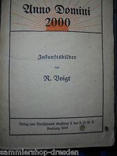 12826 Voigt Rosa Anno Domini 2000. Zukunftsbilder für das deutsche Volk 1909