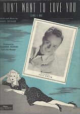 Sheet Music - I Don't Want To Love You - Like I Do - 1944  - Phil Brito . L14