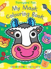 My Mask Colouring Books: Farmyard Fun,VERYGOOD Book
