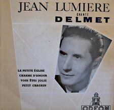 JEAN LUMIERE chante DELMET la petite eglise/charme d'amour/vous etes jolie EP++