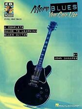 More Blues You Can Use : A Complete Guide to Learning Blues Guitar by John...