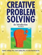 Creative Problem Solving : An Introduction by Scott G. Isaksen, Donald J....