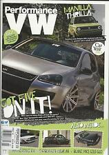 Performance VW magazine Wide arch Mk5 GTI Sirocco Carbon RS4 Belgian Mk1 Golf