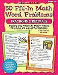 50 Fill-in Math Word Problems: Fractions & Decimals: Engaging Story Problems for