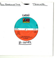 """SOUL.TRAMMPS.SOUL SEARCHING TIME / LOVE IS A FUNKY THING.UK ORIG 7"""".VG+"""