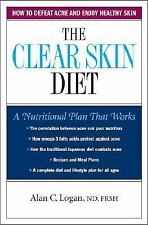 The Clear Skin Diet : How to Defeat Acne and Enjoy Healthy Skin by Alan C....