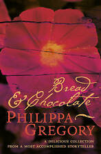 Bread and Chocolate PHILIPPA GREGORY Paperback & in English 2002 Short Stories