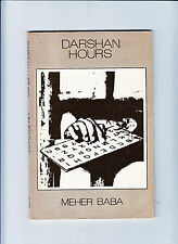 SPIRITUALITY- MEHER BABA-DARSHAN HOURS 1ST BEGUINE ED 1973 BRIGHT VG+