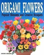 Origami Flowers: Popular Blossoms and Creative Bouquets-ExLibrary