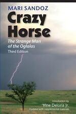 Crazy Horse : The Strange Man of the Oglalas by Mari Sandoz (2008, Paperback)