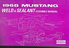 1968   MUSTANG  SHEET METAL ASSEMBLY MANUAL